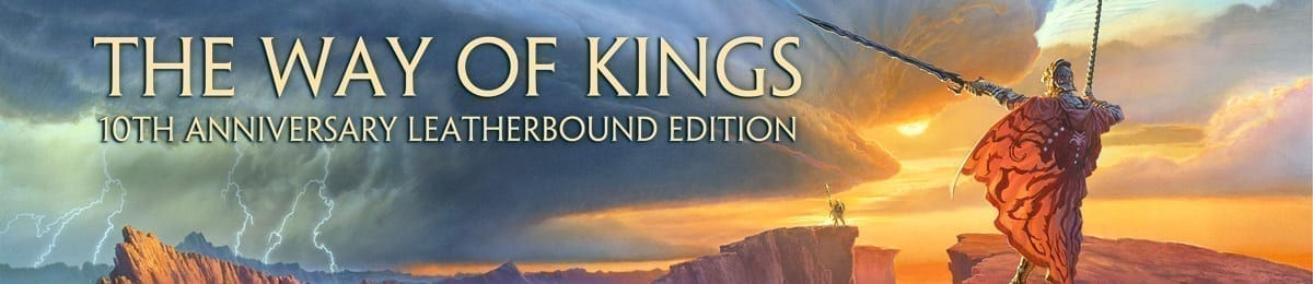 10th Anniversary Way of Kings Leatherbound Edition